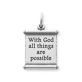 """All Things Are Possible"" Scroll Charm"