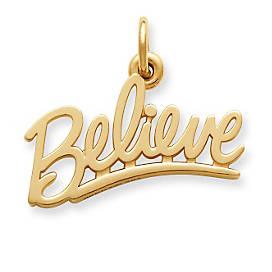 """""""Believe"""" Charm"""