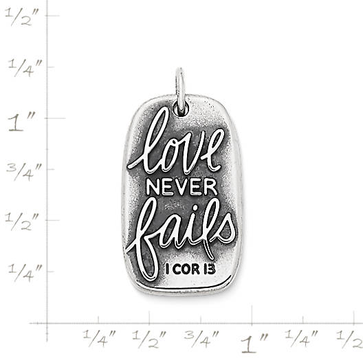 "View Larger Image of ""Love Never Fails"" Charm"