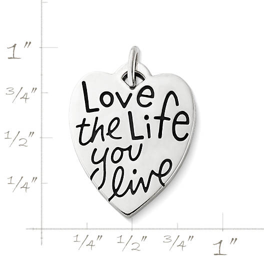 "View Larger Image of ""Love the Life You Live"" Charm"