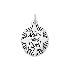 """Shine Your Light"" Charm"