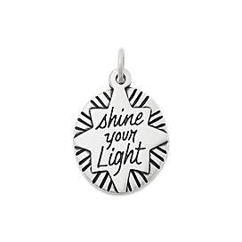 """Shine Your Light"" Charm"