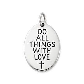"""Do All Things with Love"" Charm"
