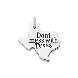 """Don't mess with Texas""® Charm"